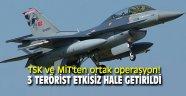 TSK ve MİT'ten ortak operasyon! 3 terörist etkisiz hale getirildi