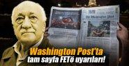 Washington Post'ta tam sayfa FETÖ uyarıları!