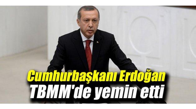 Tarihi an! Cumhurbaşkanı Erdoğan TBMM'de yemin etti