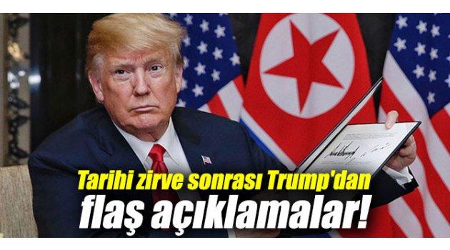 Tarihi zirve sonrası Trump'dan flaş açıklamalar!