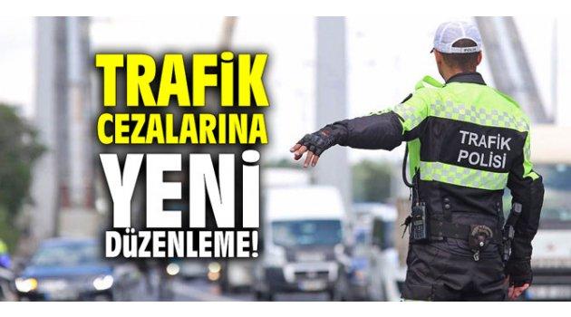 Trafik cezalarına yeni düzenleme!