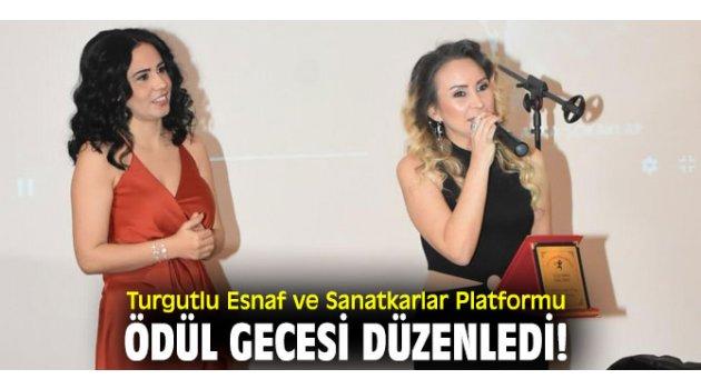 Turgutlu Esnaf ve Sanatkarlar Platformu ödül gecesi düzenledi!