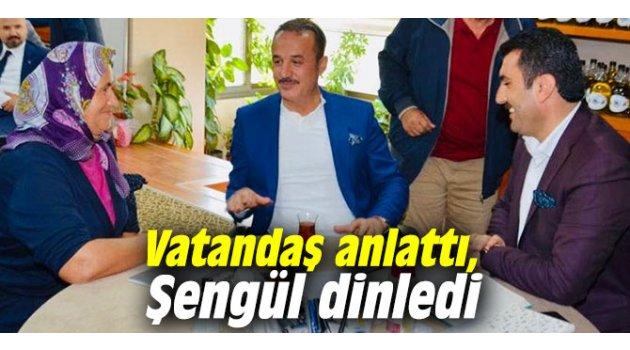 Vatandaş anlattı, AK Partili Şengül dinledi